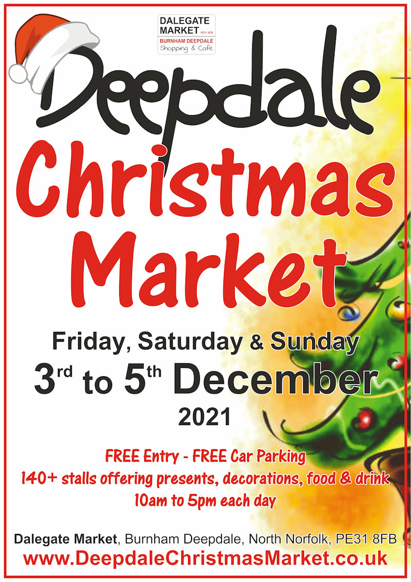 Deepdale Christmas Market 2021 | The 12th annual Deepdale Christmas Market takes place on Friday 3rd, Saturday 4th & Sunday 5th December in the lovely village of Burnham Deepdale. Visitors to the market can enjoy �Not on the high street� presents, decorations, food ... | Dalegate Market, Main Road, Burnham Deepdale, Norfolk, PE31 8FB