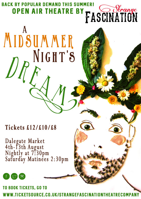 Midsummer Nights Dream - Open Air Shakespeare | Strange Fascination Theatre Co are celebating 400 years since William Shakespeare left us, with a week of open air performances of A Midsummer Night's Dream on The Orchard at Dalegate Market. - Dalegate Market | Shopping & Café, Burnham Deepdale, North Norfolk Coast, England, UK
